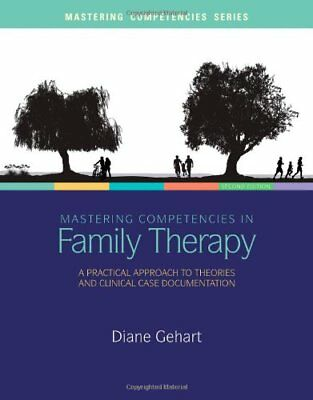 [PDF] Mastering Competencies in Family Therapy A Practical Approach to Theory an