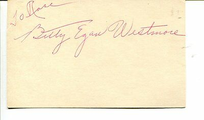 BILLY EGAN WESTMORE autograph HAND SIGNED index card SB152