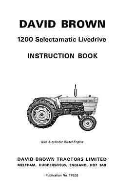 David Brown 1200 Selectamatic Livedrive Instruction Manual (0036)