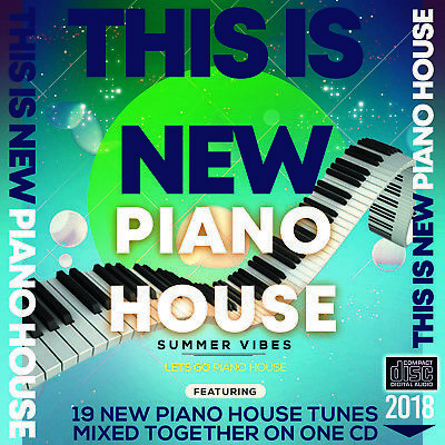 This is New Piano House Music 2018 MIXED CD DJ CLUB DANCE IBIZA SUMMER VIBES