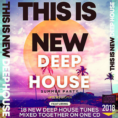 This is New Deep House Music 2018 MIXED CD DJ IBIZA DEEPER BASS HOUSE DANCE CLUB