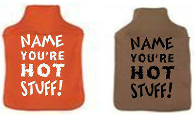 Personalised Name Hot Stuff Hot Water Bottle Cover Valentines Gift Him Her Fun