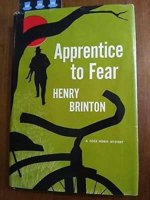 APPRENTICE TO FEAR by Henry Brinton 1961 First Edition HC/DJ VG A Cock Robin Mys