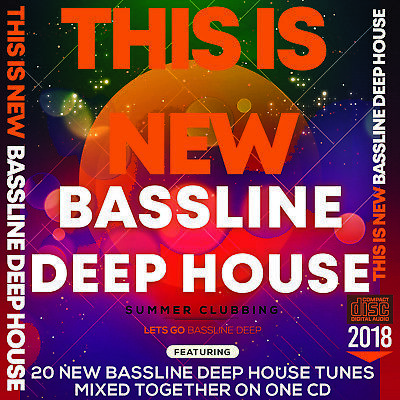 This is New Bassline Deep House Music 2018 MIXED CD DJ HOUSE DANCE CLUB BASS