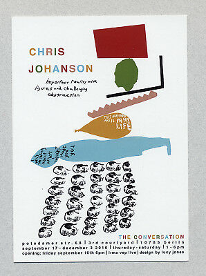2016, Chris Johanson, announcement card, Imperfect Reality, Berlin, Germany