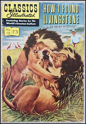 Vintage British Classics Illustrated:HOW I FOUND LIVINGSTONE/STANLEY No115HRN141