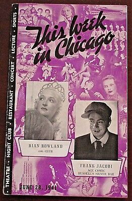 THIS WEEK IN CHICAGO June 28, 1941--Vintage Guide To Chi-Town's '40s Delights!