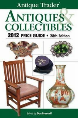 Antique Trader Antiques & Collectibles 2012 Price Guide-ExLibrary