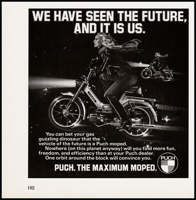Puch Moped print ad 1978 We Have Seen the Future - riding in space