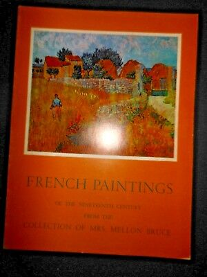 French Paintings of the 19th Century Mrs. Mellon Bruce 1961 Exhibit CA Palace