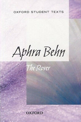 Aphra Behn: the Rover Oxford Student Texts (RRP £11.99)