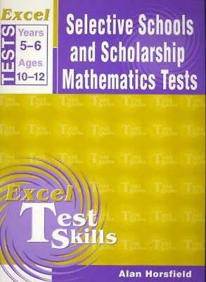 NEW Excel Selective School and Scholarship Maths Tests By Excel Paperback