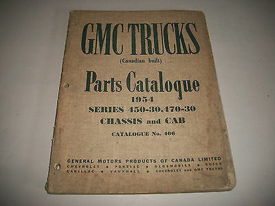 1954 Gmc Truck 450-30, 470-30 Series Chassis & Cab Parts Catalog Canadian Built