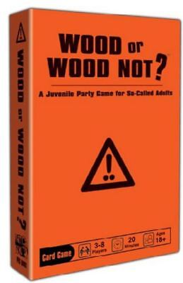 Wood or wood Not - Adult Party Game of Awkward Situations