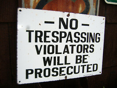 Old Porcelain *NO TRESPASSING* Sign -Private Property Keep Out Enamel Road Tools