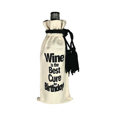 """WINE BOTTLE GIFT BAG -  ECO FRIENDLY - """"Wine is the Best Cure for Birthdays"""""""