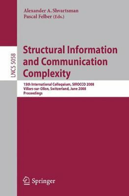 Structural Information and Communication Complexity: 15th International Collo...