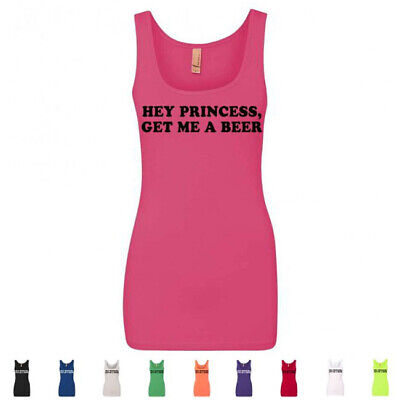 9d5bb223 Hey Princess, Get Me A Beer Funny Wedding Gift Drinking Womens Tank Tops