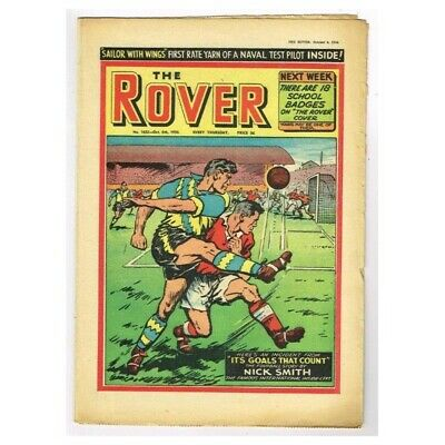 """The Rover Comic October 6 1956 MBox1296  No.1632 """"It's goals that count"""" Nick Sm"""