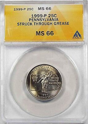 1999 P 25C Pennsylvania quarter MS 66 ANACS error struck thru grease OBV&REV