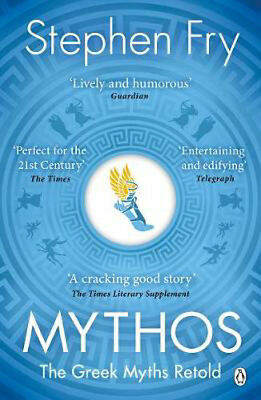 Mythos: The Greek Myths Retold | Stephen Fry
