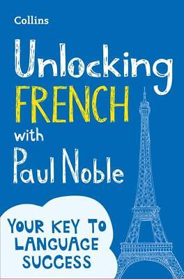 NEW Unlocking French with Paul Noble By Paul Noble Paperback Free Shipping