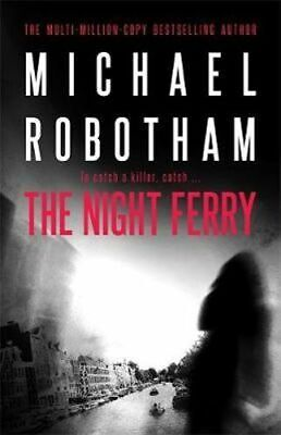 NEW The Night Ferry By Michael Robotham Paperback Free Shipping