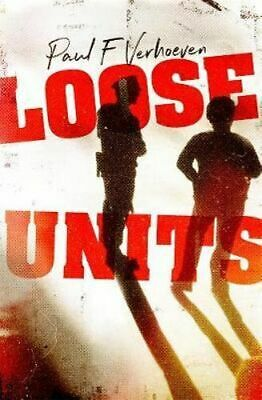 NEW Loose Units By Paul F. Verhoeven Paperback Free Shipping