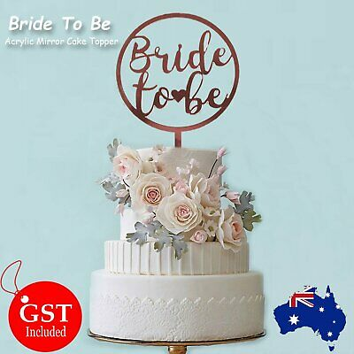 Bride To Be Circle Cake Topper Rose Gold Acrylic Mirror Party Parties Event Deco