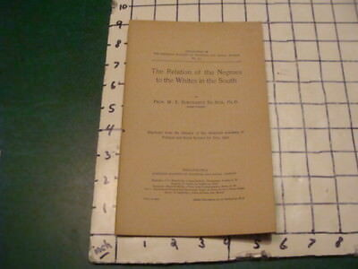 1901 The RELATION of the NEGROES to the WHITES in the SOUTH - W E B DuBOIS