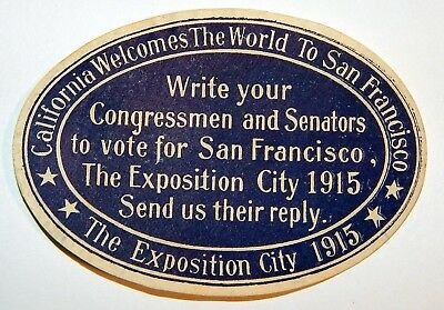 Very scarce unused PPIE SF campaign seal/label predates 1915 Panama–Pacific Expo