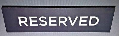 Black Reserved Table Tent...Table Sign 2 inches by 8 inches Pre-Scored