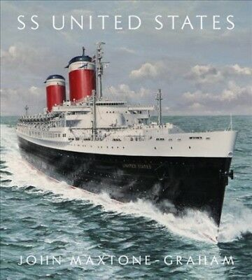 SS United States : Red, White, & Blue Riband, Forever, Hardcover by Maxtone-G...