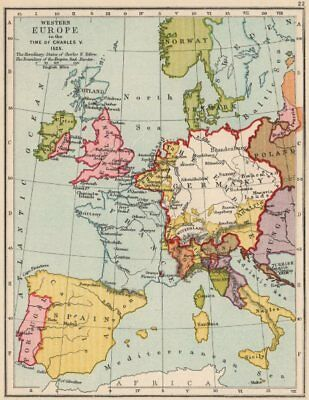 HOLY ROMAN EMPIRE 1525. Western Europe in the time of Charles V 1907 old map