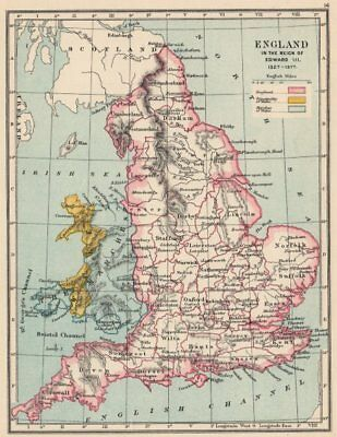 ENGLAND & WALES 1327-1377. Reign of Edward III. Principality Marches 1907 map