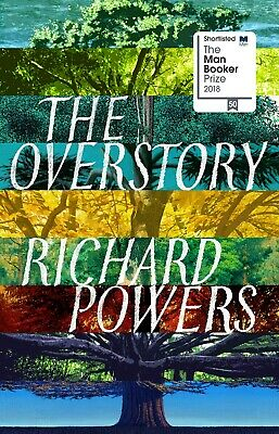 The Overstory: A Novel by Richard Powers [ United States] [Hardcover] 2018