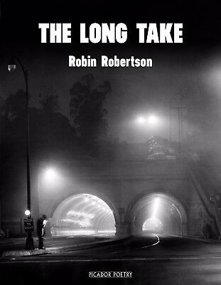 The Long Take By Robin Robertson [ United States ] [ Hardcover ] 2018