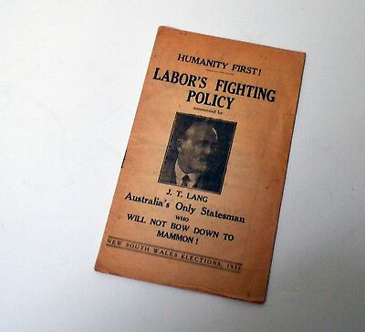 """NSW Election Booklet 1932 """"Labor's Fighting Policy"""" J T Lang"""