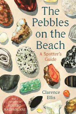 The Pebbles on the Beach: A Spotter's Guide | Clarence Ellis