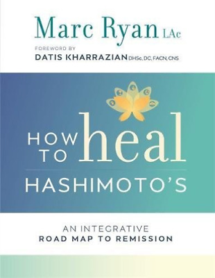 Ryan,Marc-How To Heal Hashimoto`s  (Uk Import)  Book New