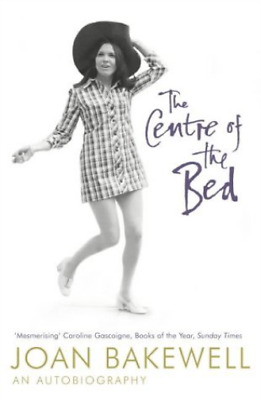 Bakewell, Joan-Centre Of The Bed  (UK IMPORT)  BOOK NEW