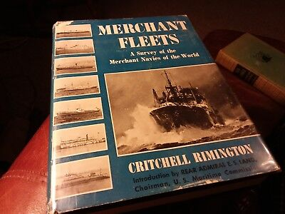 1944 MERCHANT FLEETS A SURVEY of MERCHANT NAVIES AROUND THE WORLD by RIMINGTON