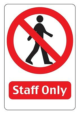 """A6 """"staff Only""""  Sign , 3Mm Rigid Pvc  With Double Sided Tape"""
