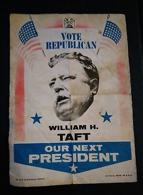 Old President William H. Taft political campaign election vote flyer paper