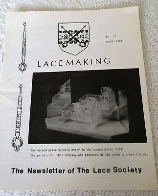VINTAGE AUGUST 1982, 'LACEMAKING', THE NEWSLETTER of THE LACE SOCIETY, No. 77.