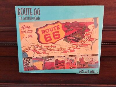 Route 66 : The Mother Road by Michael Wallis (1990, Hardcover) First   Edition