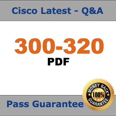 Cisco Test (ARCH) 300-320 Practice Exam 2018 Verified Q&A PDF