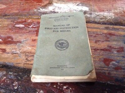 1922 Dept. Of The Interior Bureau Of Mines Manual Of First-Aid For Miners