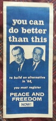 "VINTAGE""You Can Do Better Than This- PEACE AND FREEDOM Brochure*Nixon/Johnson."