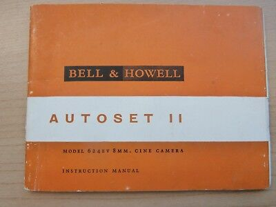 BELL  AND  HOWELL 8mm Cine camera manual Autoset ll MODEL 624EV